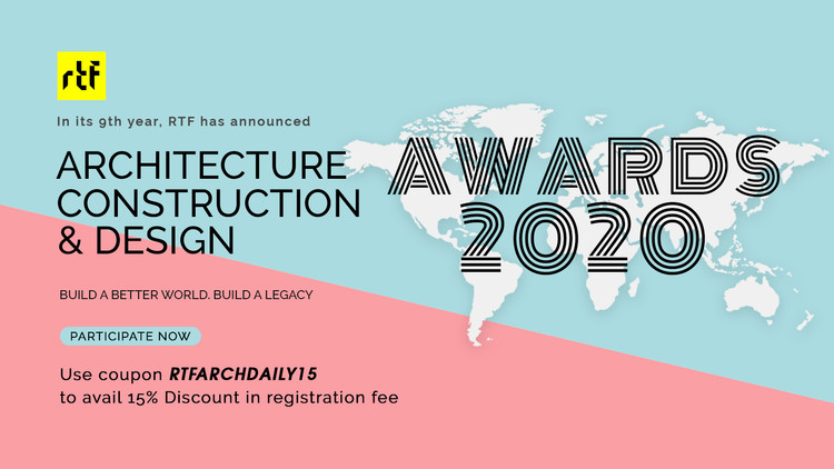评奖召集:2020年RTF建筑设计大奖, Architecture, Construction & Design Awards 2020. Image Courtesy of Rethinking The Future