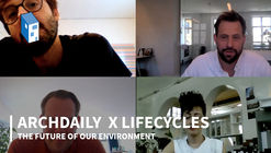 ArchDaily x LifeCycles 直播研讨会第二日回放