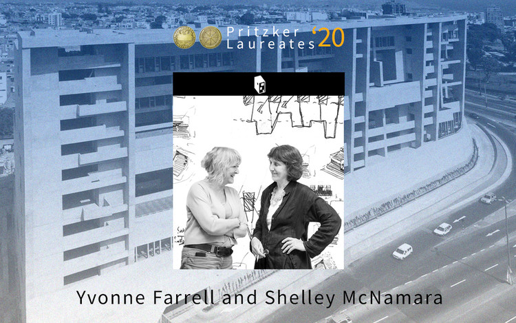 2020 普利兹克奖得主:Yvonne Farrell, Shelley McNamara, Courtesy of ArchDaily by Danae Santibáñez